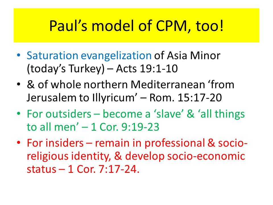 Paul's model of CPM, too.