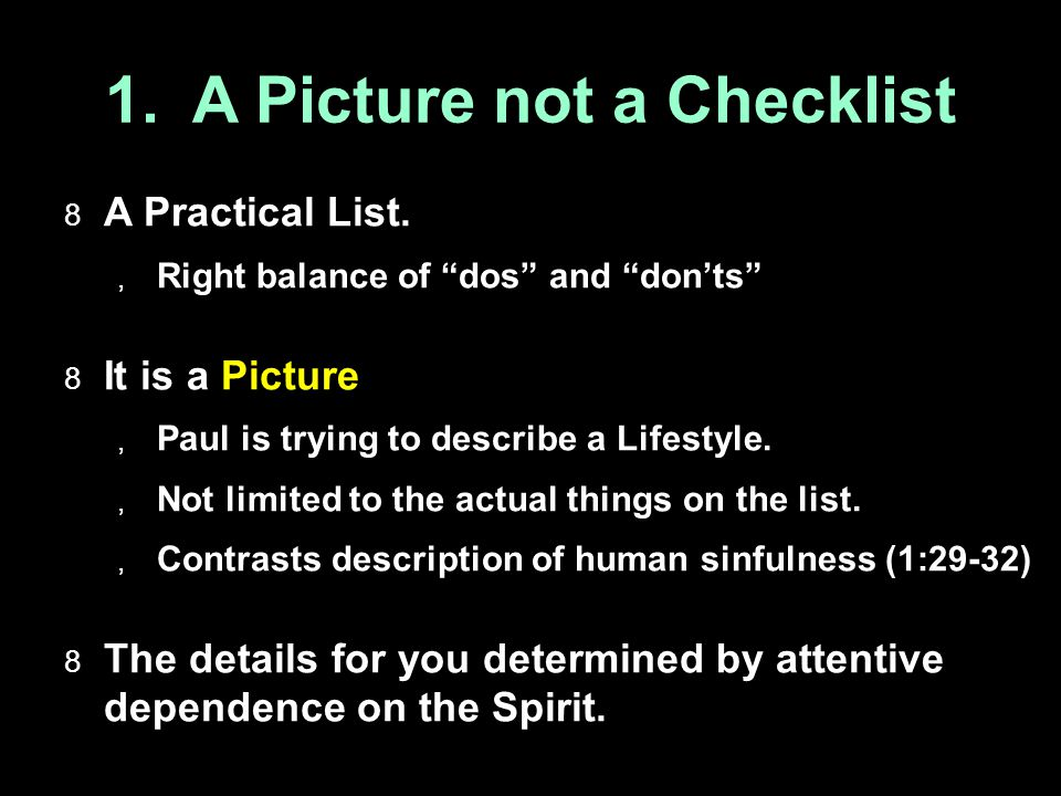 1. A Picture not a Checklist  A Practical List.