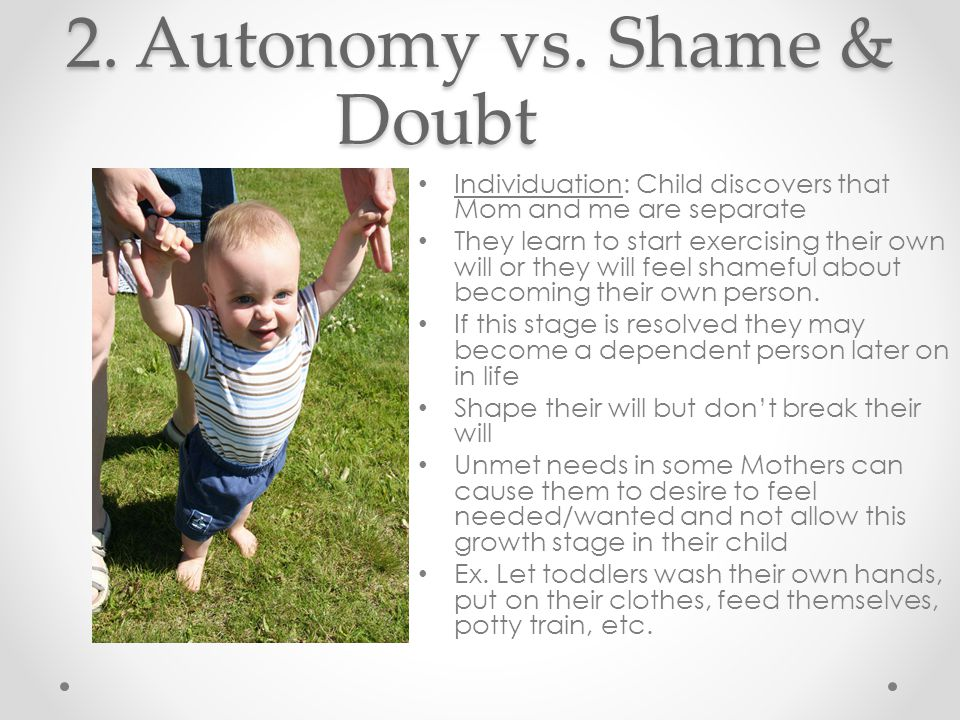 3.Initiative vs. Guilt Child must learn to initiate tasks and conversations.