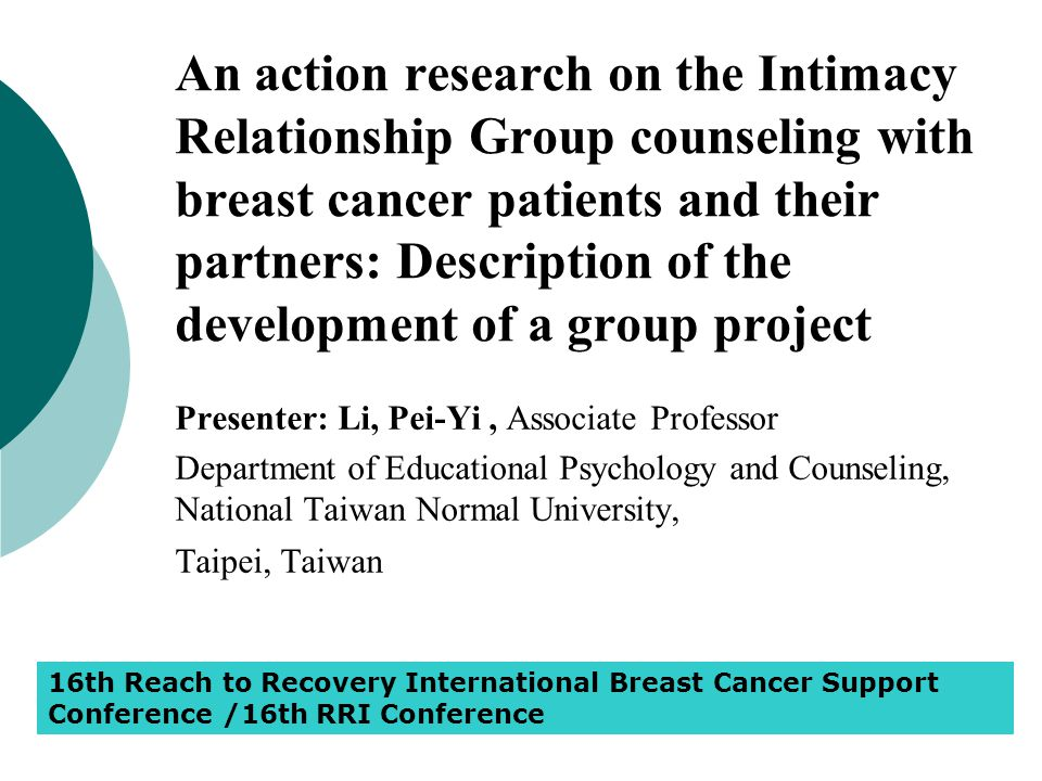 An action research on the Intimacy Relationship Group counseling with breast cancer patients and their partners: Description of the development of a g