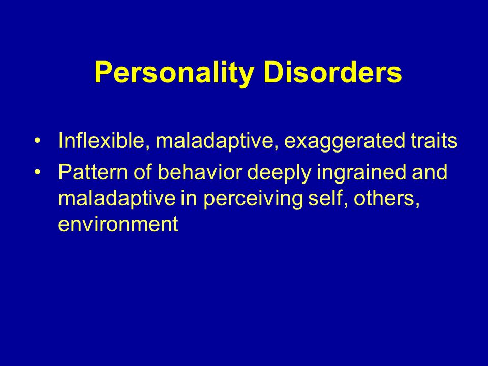 Obsessive-Compulsive Personality Disorder (II) Rationalization Intellectualizations Doing-undoing/ritualistic behavior Should be dealt with in matter-of-fact, rigid routine and a formal relationship.