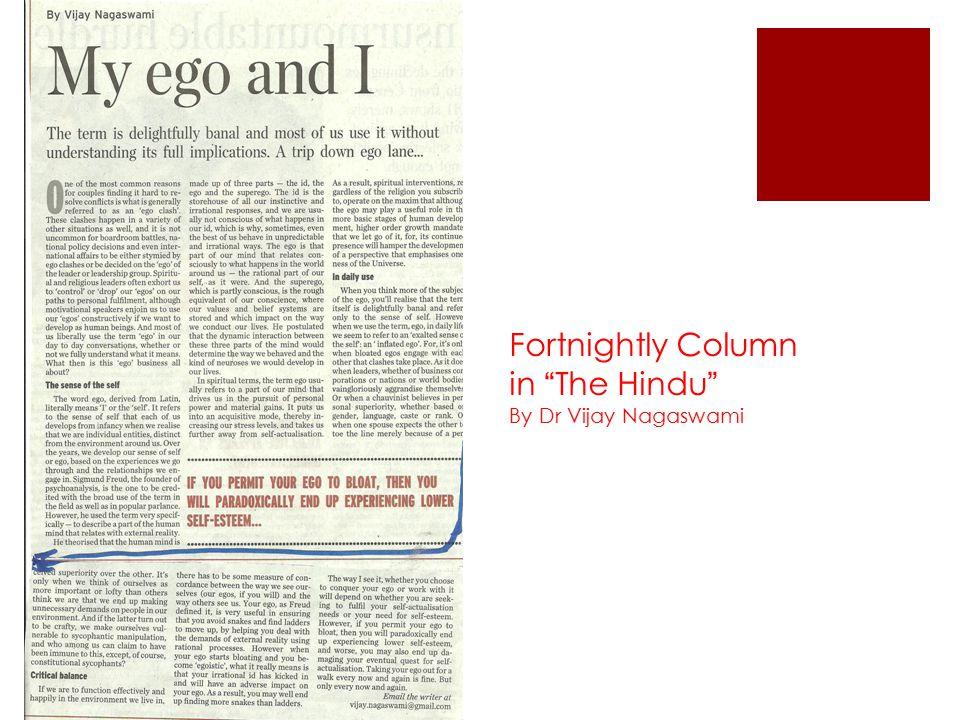 Fortnightly Column in The Hindu By Dr Vijay Nagaswami