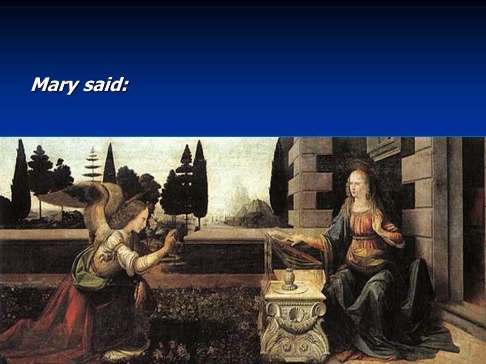 Mary said: