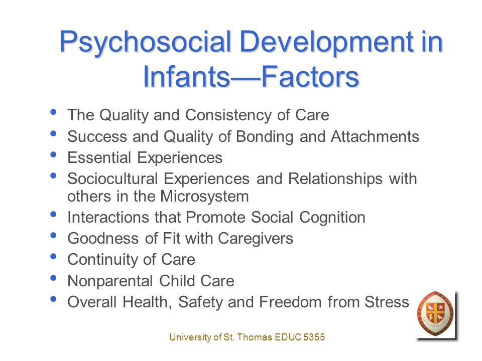 University of St.Thomas EDUC5355 Chapter 6—Psychosocial Development Dr.
