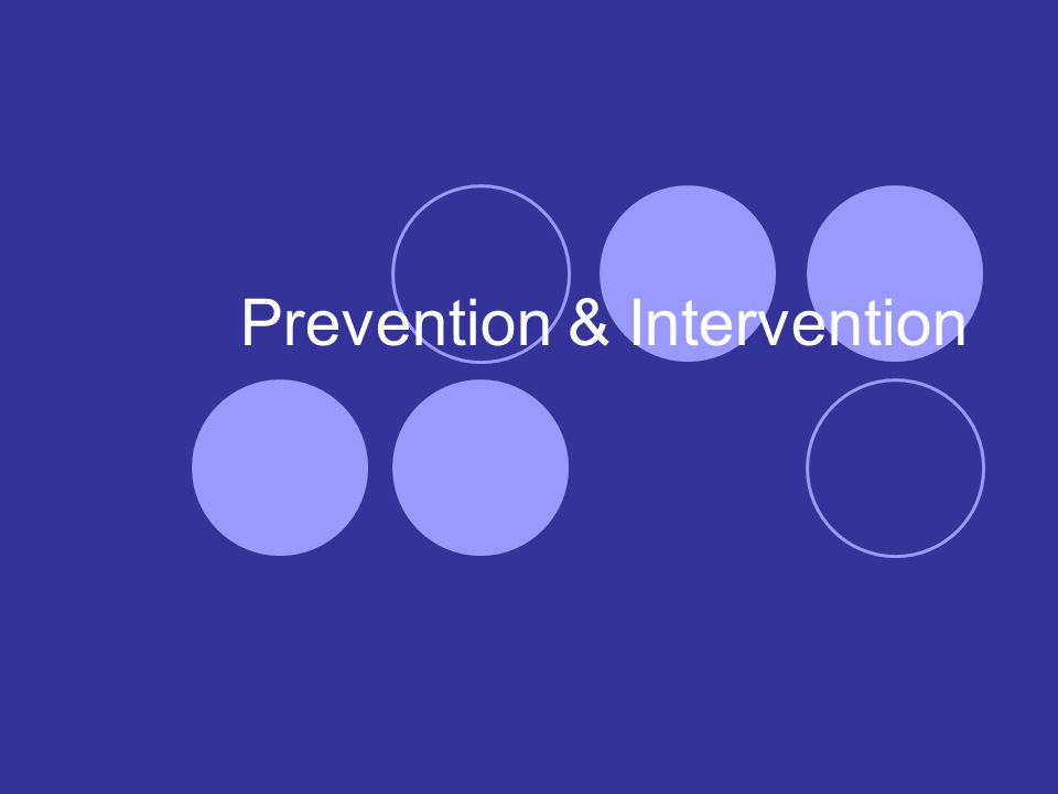 Prevention & Intervention