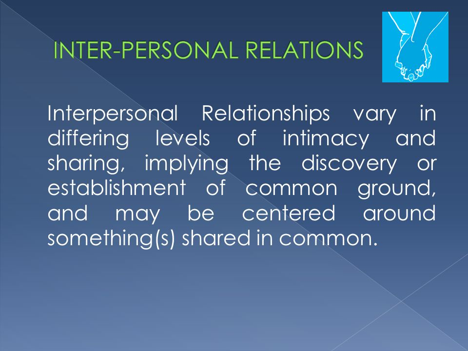  FORMALITY: the amount of distance between the people defines the type of relationship, from formal to intimate.