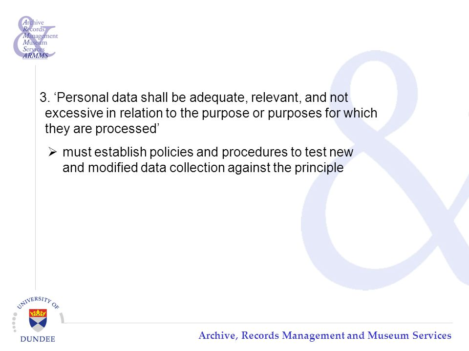 Archive, Records Management and Museum Services 3.