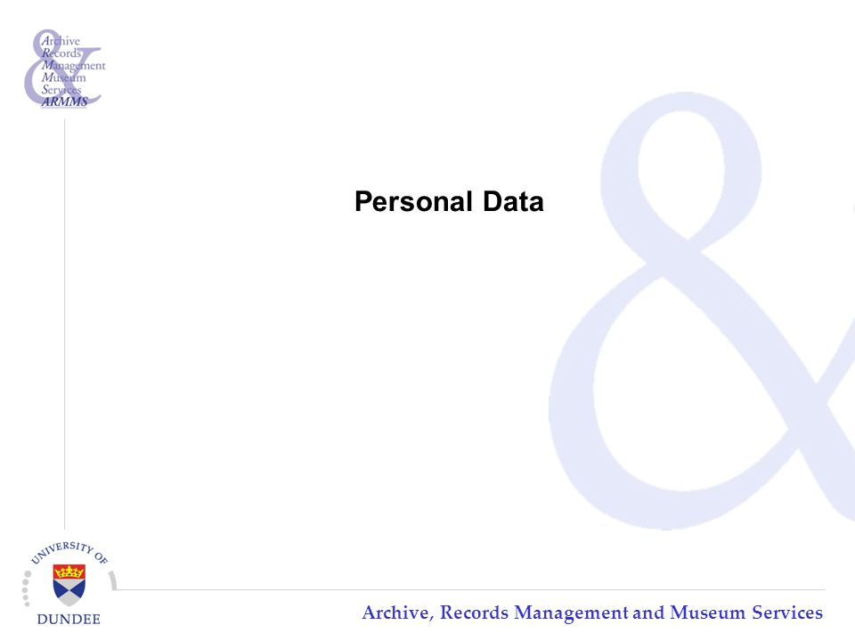 Archive, Records Management and Museum Services Personal Data