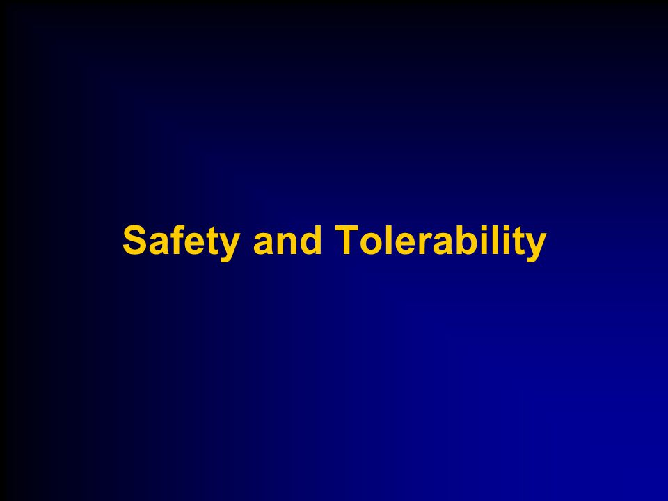 Safety and Tolerability