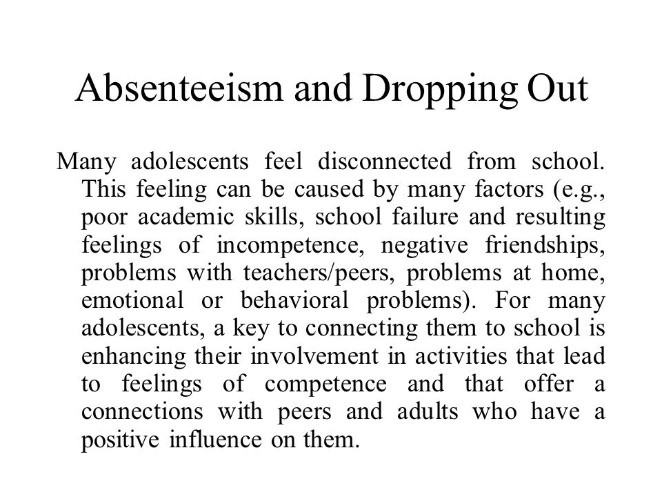 Excessive Influence of Peers In general, adolescents choose friends who are similar to themselves (e.g., an adolescent with anti-social inclination is