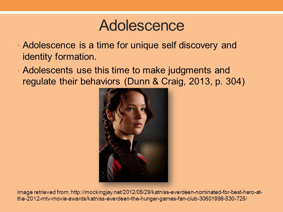 Adolescence Adolescence is a time for unique self discovery and identity formation.