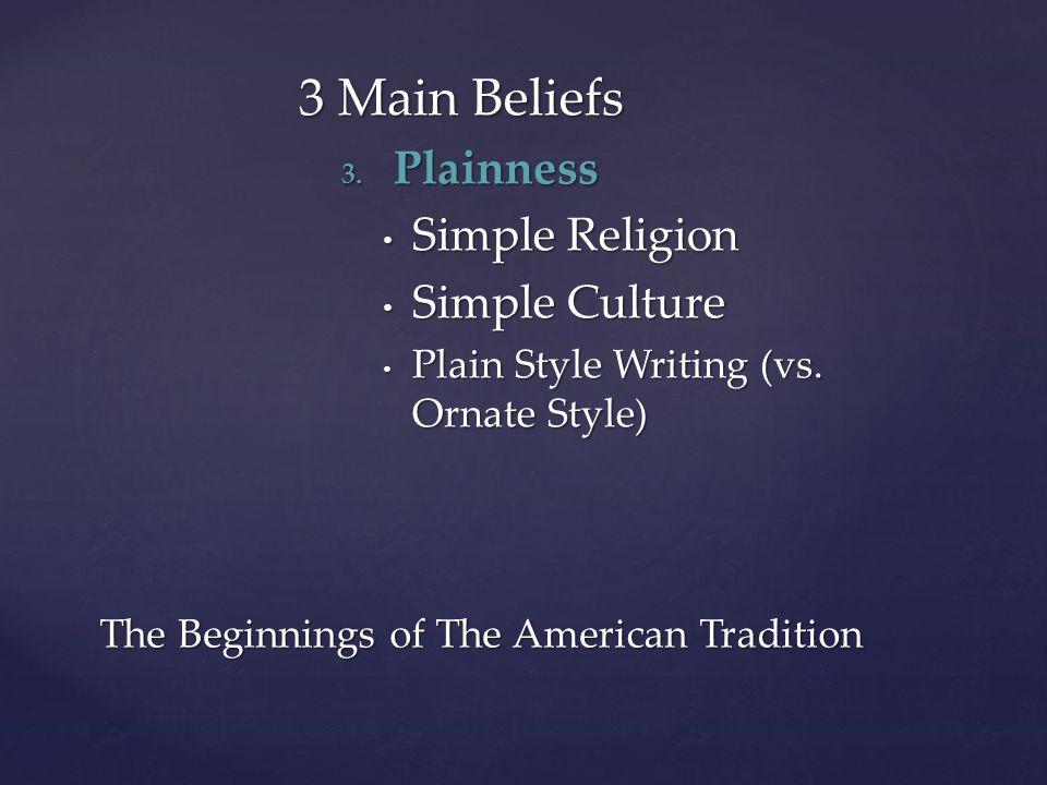 3 Main Beliefs 3.