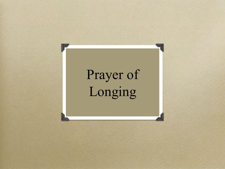 Prayer of Longing