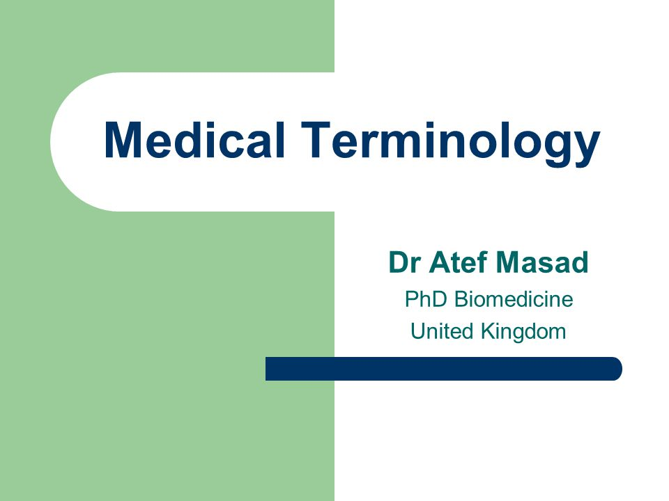 Dr Atef Masad PhD Biomedicine United Kingdom Medical Terminology