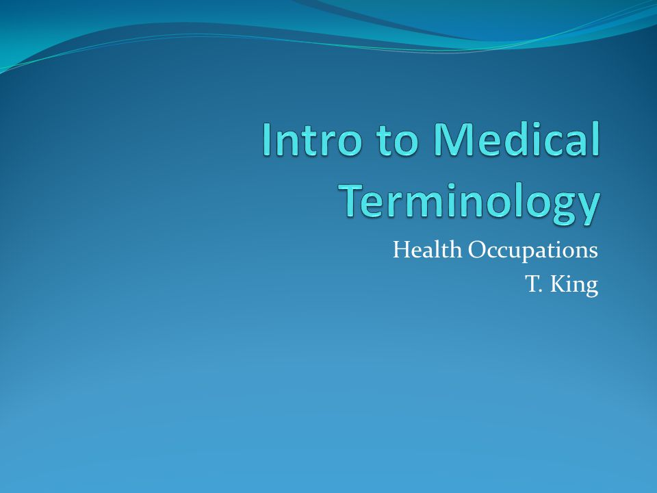 Health Occupations T. King