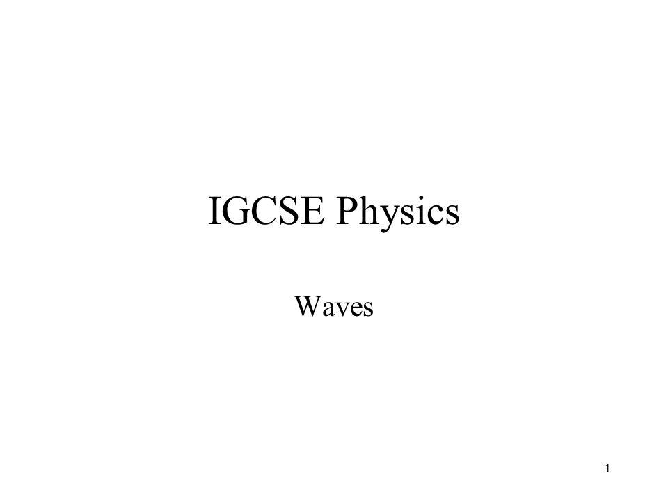 1 IGCSE Physics Waves
