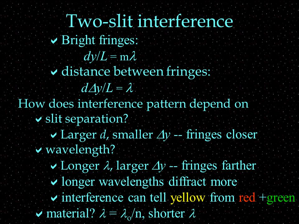 How does interference pattern depend on  slit separation.