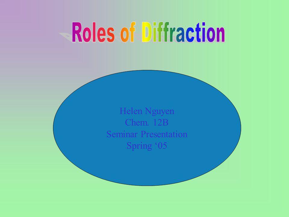 Helen Nguyen Chem. 12B Seminar Presentation Spring '05