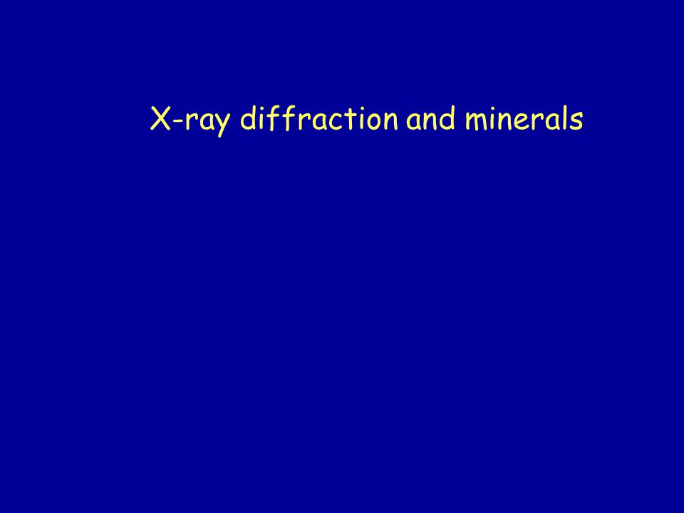 X-ray diffraction and minerals