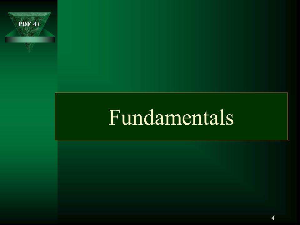PDF-4+ 5 PDF-4+ Basic Capabilities  PDF-4+ contains 254,873 entries.