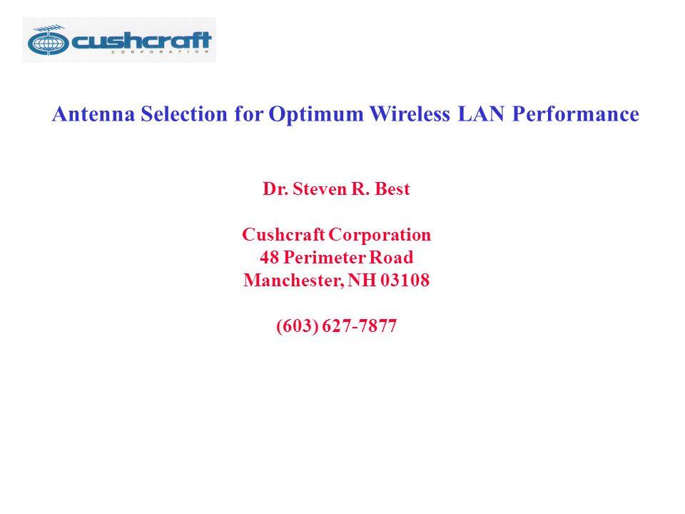 Antenna Selection for Optimum Wireless LAN Performance Dr.