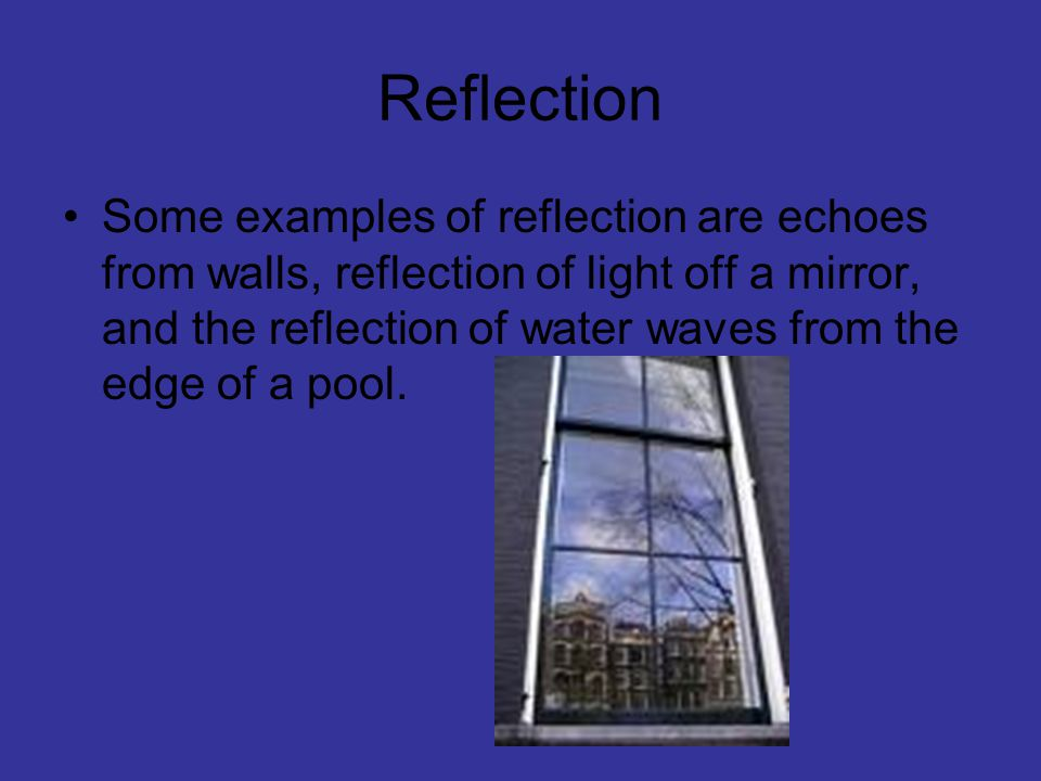 When does reflection occur.