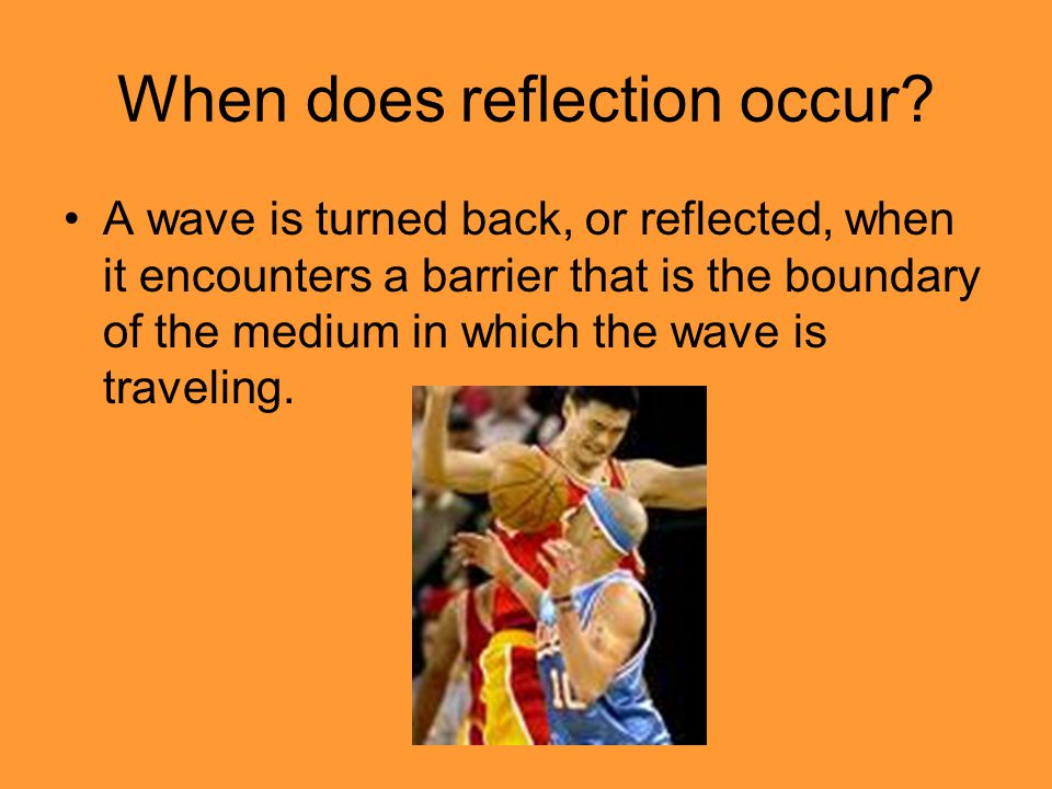 Reflection of Straight Waves Case 1: The wave fronts are parallel to the boundary.