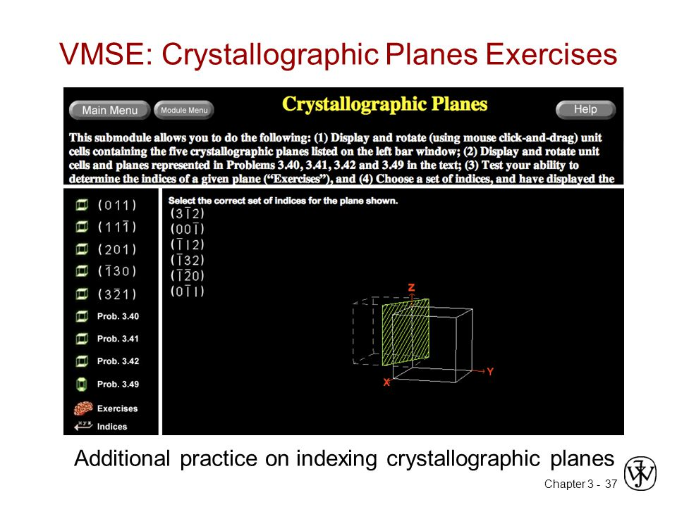 Chapter 3 - VMSE: Crystallographic Planes Exercises 37 Additional practice on indexing crystallographic planes