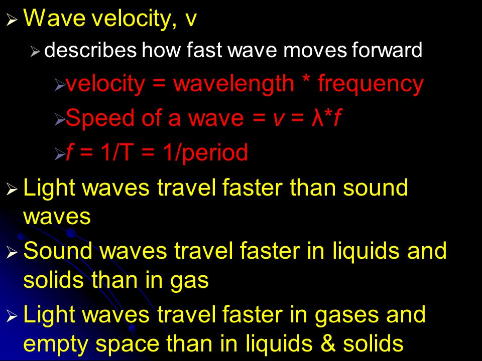  Amplitude  a measure of the energy in a wave  More energy a wave carries, the greater its amplitude.