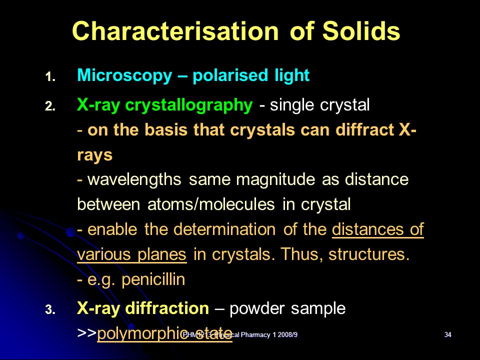 PHM1213 Physical Pharmacy 1 2008/934 Characterisation of Solids 1.
