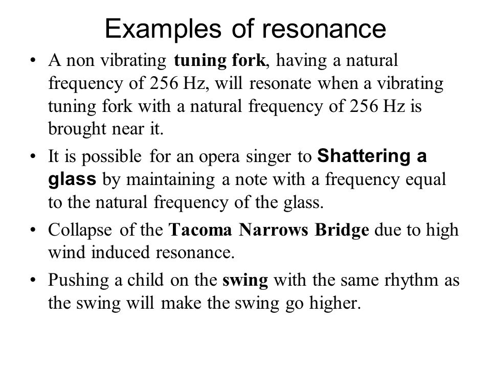 Condition for resonance: 1.when the frequency of the periodic force equals to the natural frequency of the object it applied to. 2.The amplitude of th
