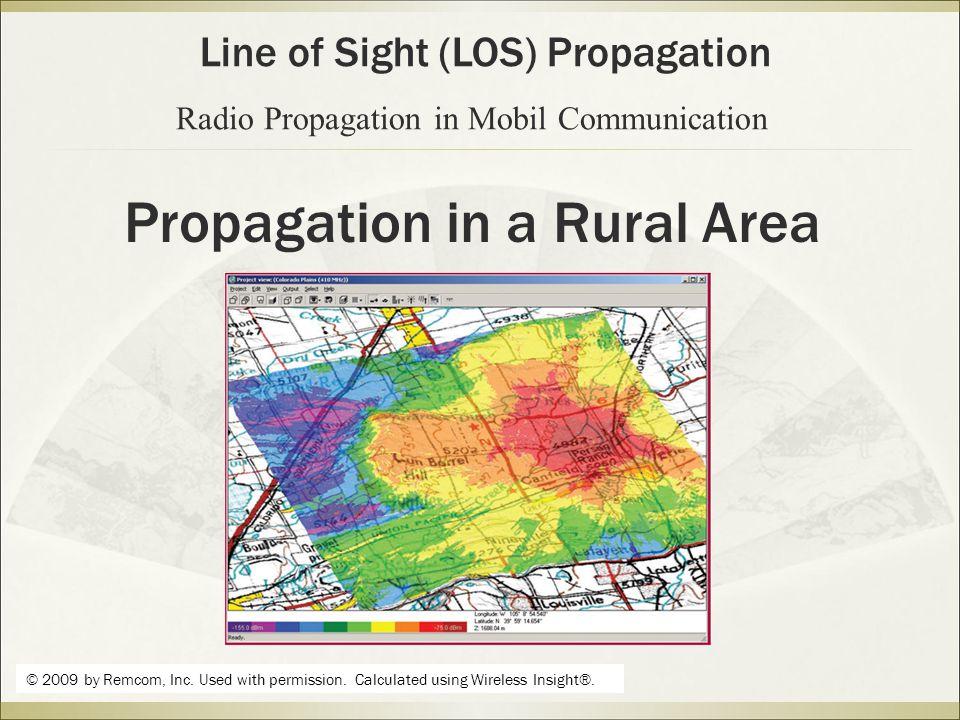 Propagation in a Rural Area © 2009 by Remcom, Inc.