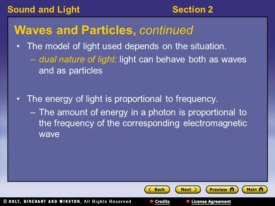 Sound and LightSection 2 Visual Concept: The Dual Nature of Light