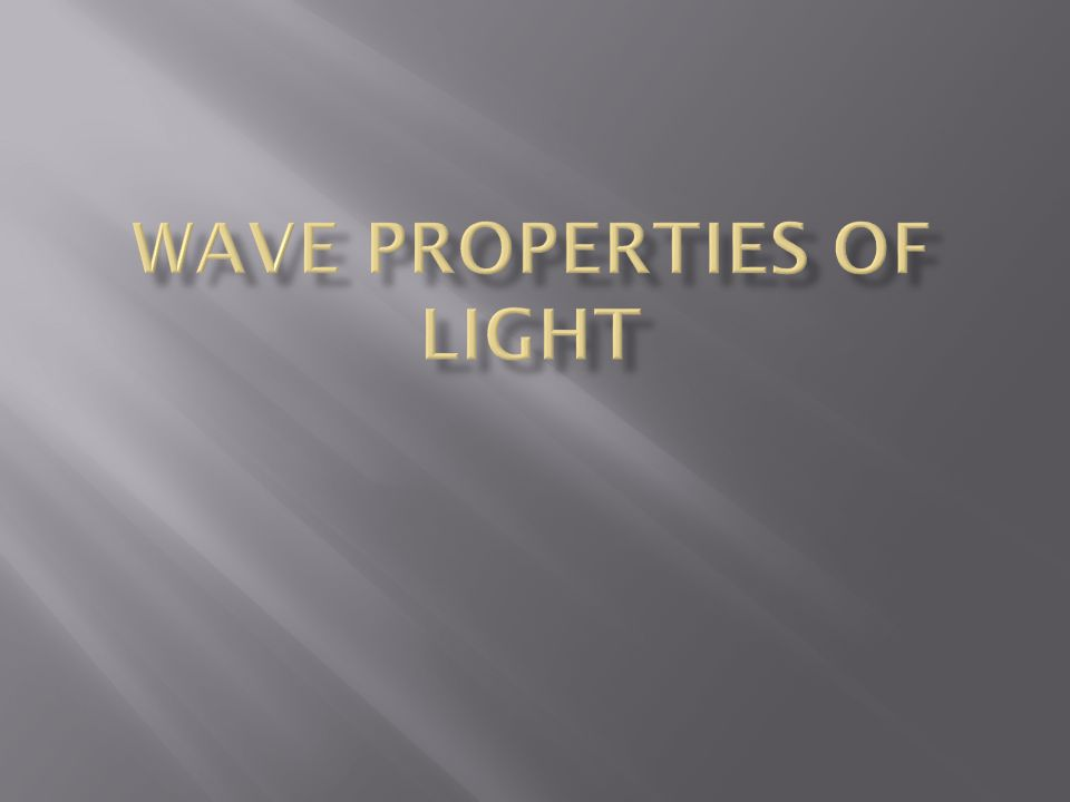  With Young's experiment, eventually the scientific community at the time, including Newton, accepted the description of light as a wave  This theory held for some time until the 20 th century when experiments and theories by scientists like Einstein and Plank began to suggest that light behaves as a particle as well!