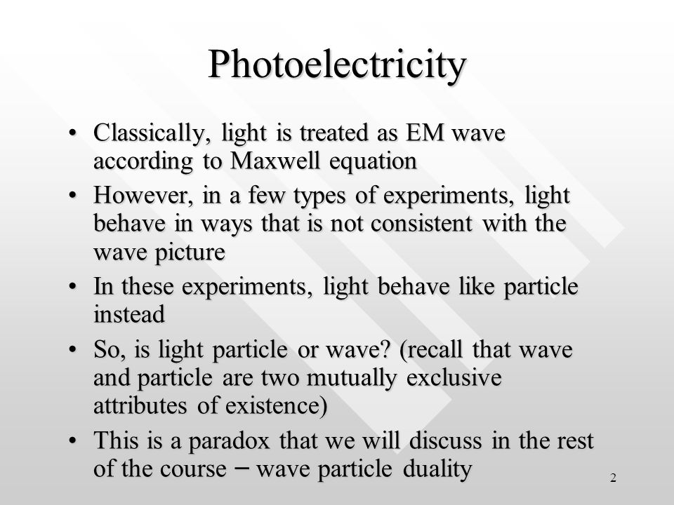 1 CHAPTER 3 EXPERIMENTAL EVIDENCES FOR PARTICLE-LIKE PROPERTIES OF WAVES