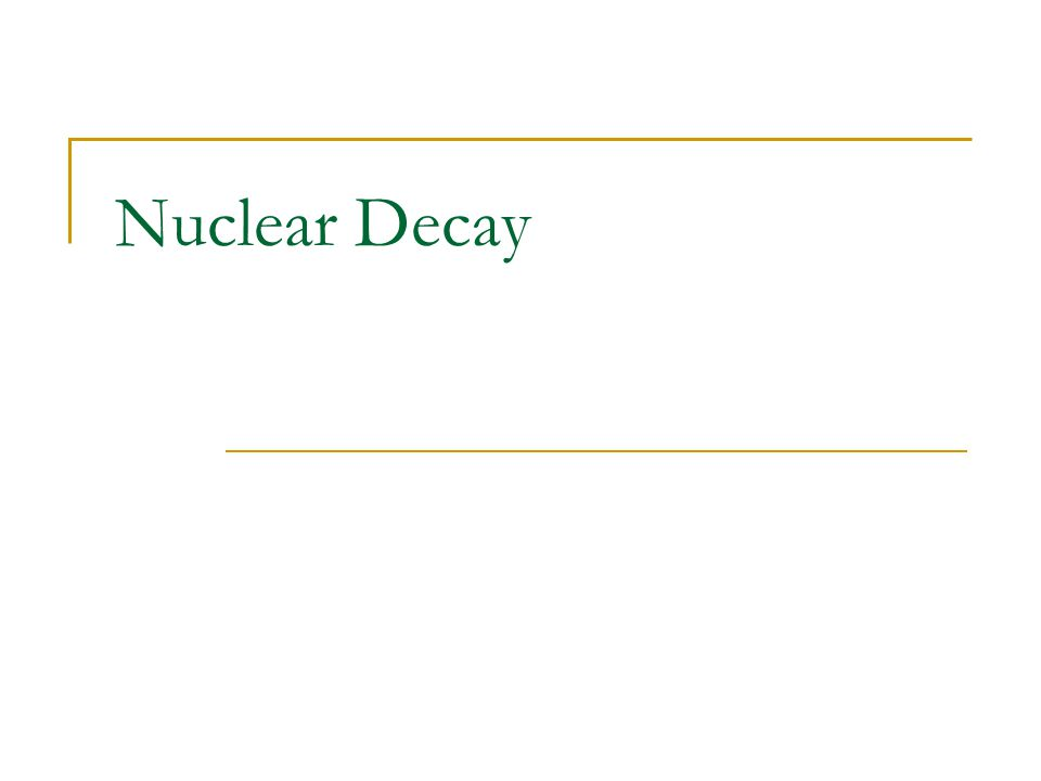 Nuclear Decay