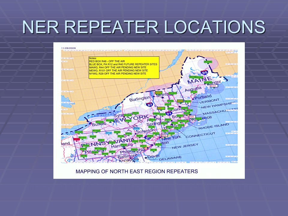 NER REPEATER LOCATIONS There are 64 NBFM Compliant Repeaters In the CAP North East Region