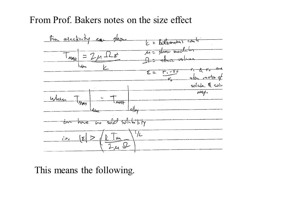 From Prof. Bakers notes on the size effect This means the following.