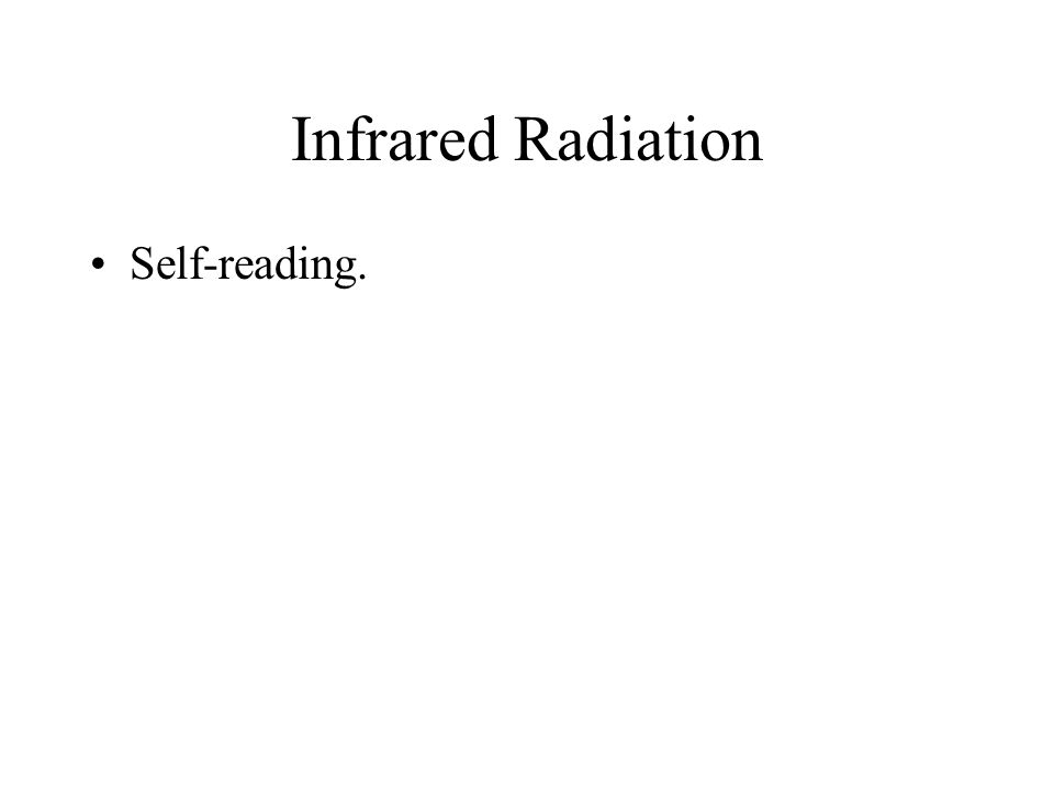 Infrared Radiation Self-reading.