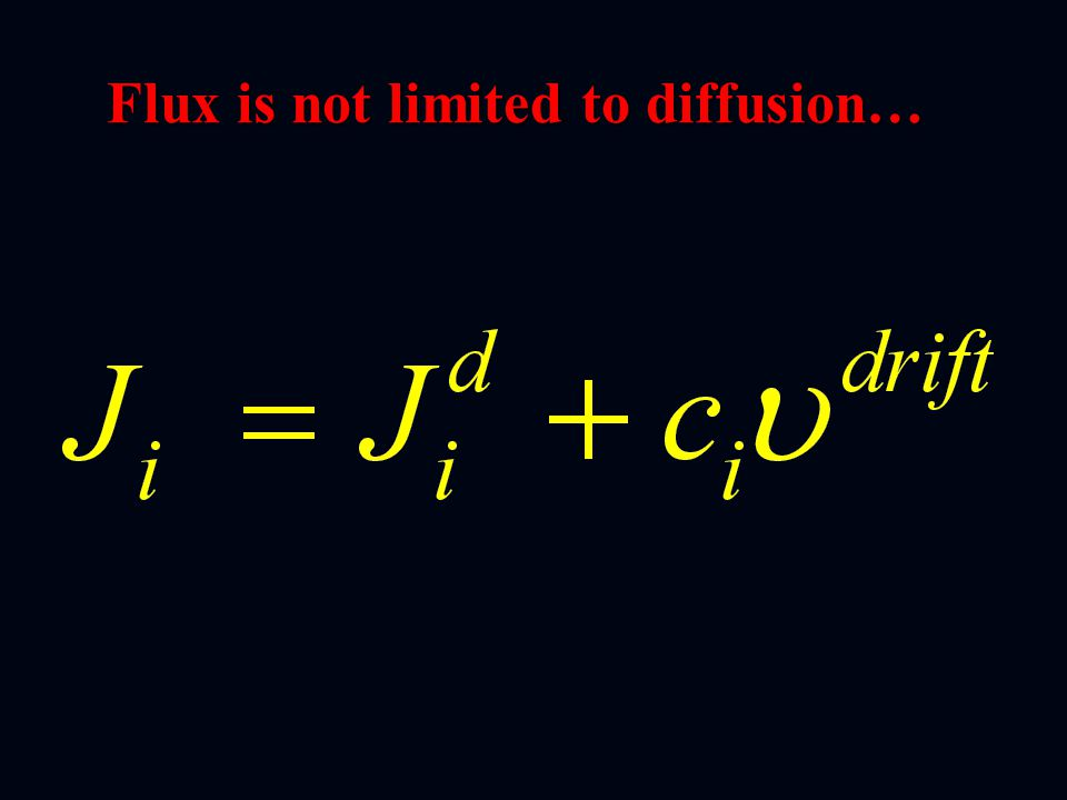 Flux is not limited to diffusion…