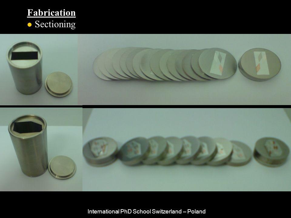 International PhD School Switzerland – Poland Fabrication Sectioning