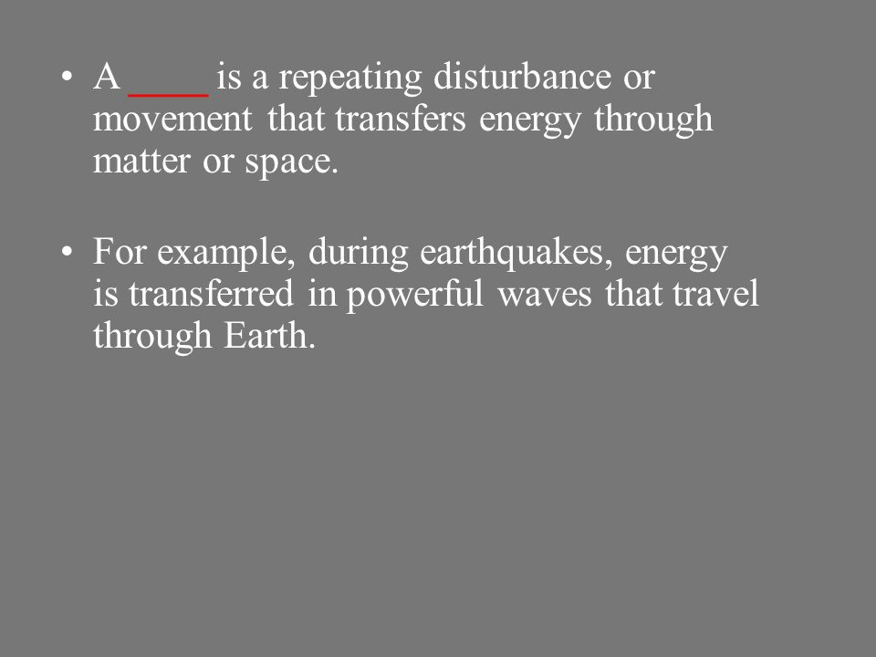 OBJECTIVES 10-1 Recognize that waves carry energy but not matter. Define mechanical waves. Compare and contrast transverse waves and compressional wav
