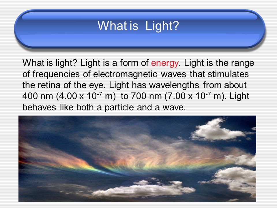 25.1 Objectives Describe the ray model of light.
