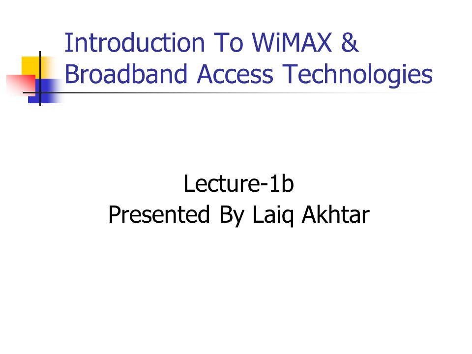 Understanding the WiMAX Technology