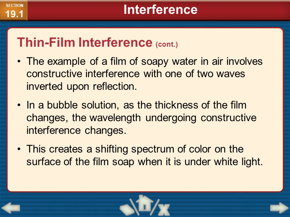 The example of a film of soapy water in air involves constructive interference with one of two waves inverted upon reflection. In a bubble solution, a