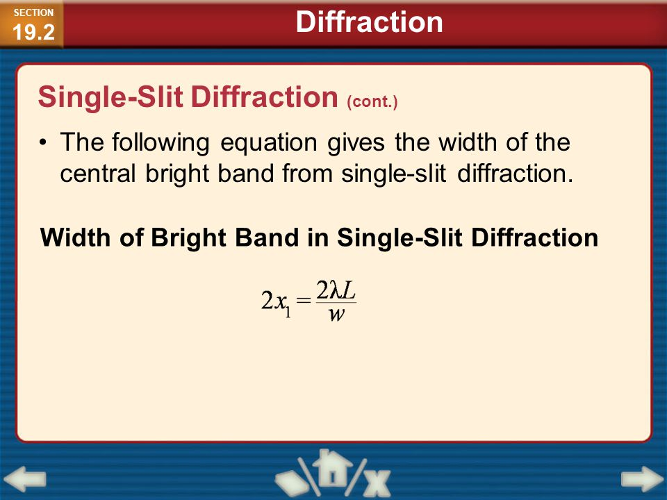 The following equation gives the width of the central bright band from single-slit diffraction. Width of Bright Band in Single-Slit Diffraction SECTIO
