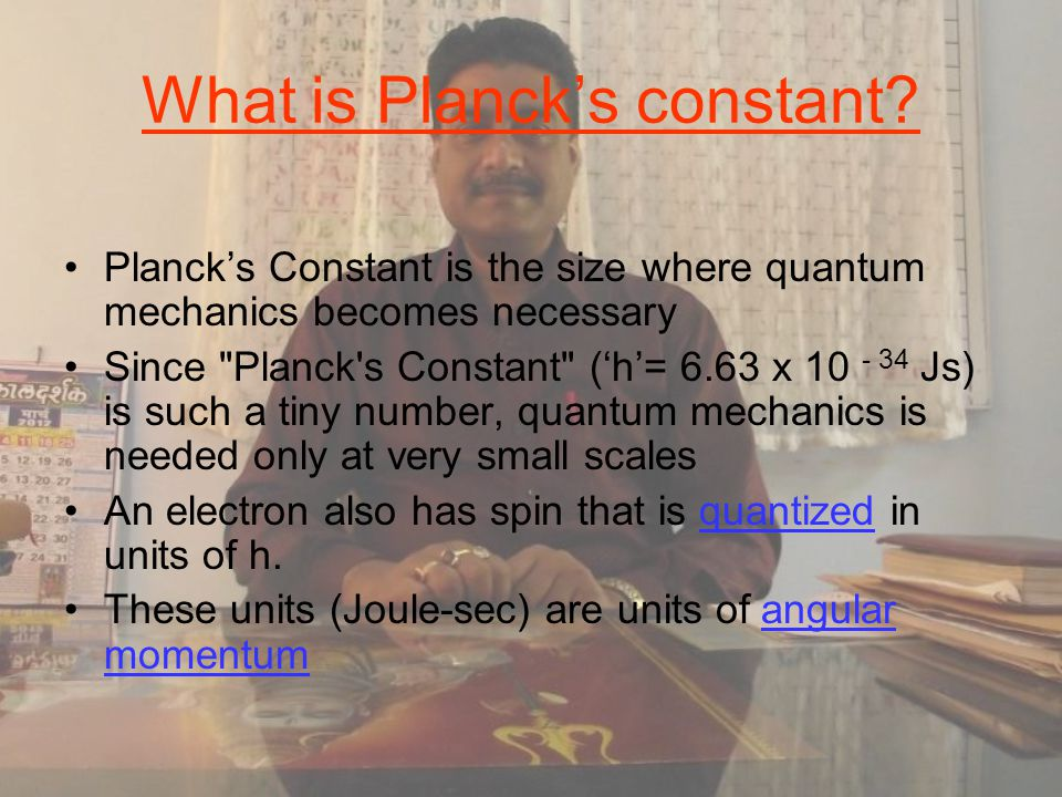 What is Planck's constant.