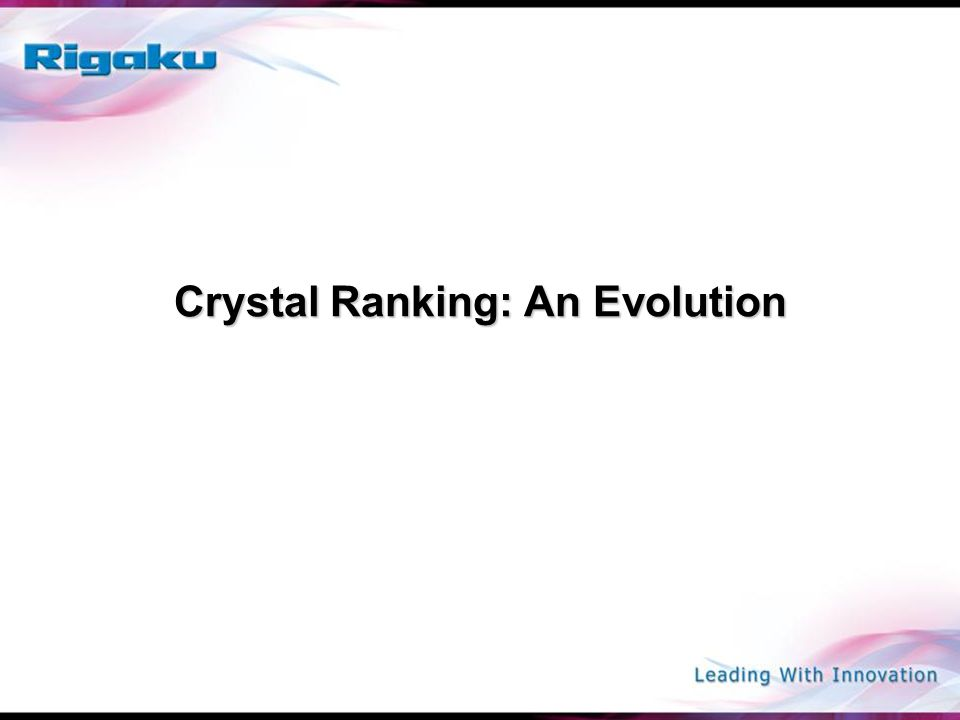 Crystal Ranking: An Evolution