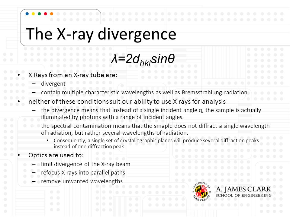 The X-ray divergence X Rays from an X-ray tube are: – divergent – contain multiple characteristic wavelengths as well as Bremsstrahlung radiation neit