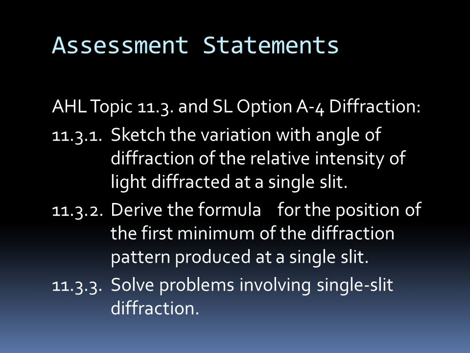 Assessment Statements AHL Topic 11.3.